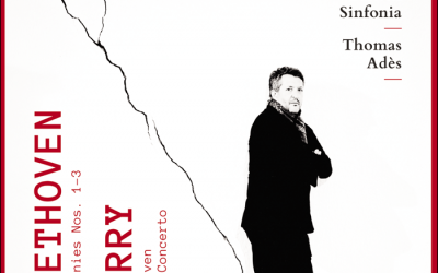 Beethoven 250 – Thomas Adès conducts Britten Sinfonia in Symphonies 1, 2 & 3 and music by Gerald Barry with Nicolas Hodges & Mark Stone [Signum Classics]