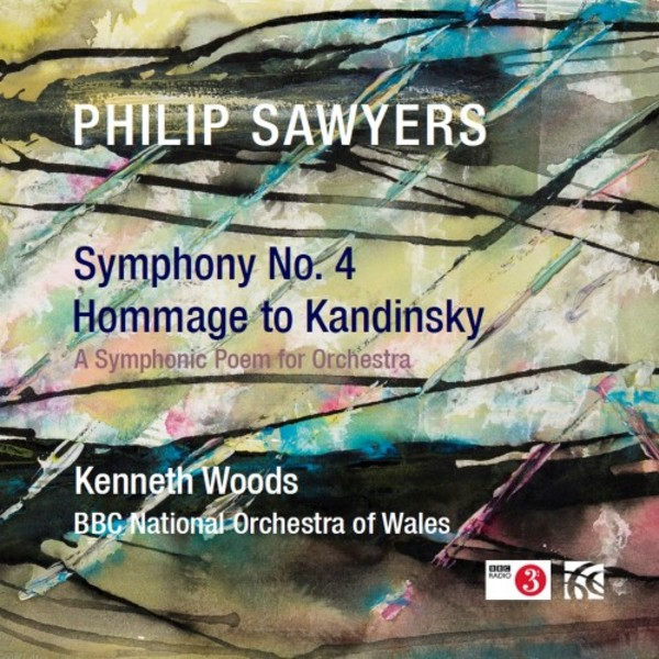Kenneth Woods conducts Philip Sawyers's Fourth Symphony & Hommage to Kandinsky [Nimbus Alliance]