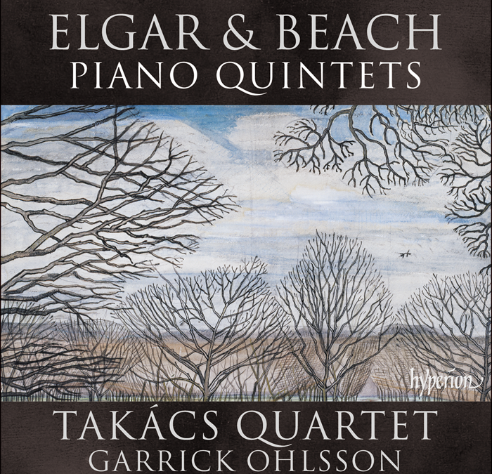 Elgar on the Beach: Piano Quintets by Amy Beach & Edward Elgar – Takács Quartet & Garrick Ohlsson [Hyperion]