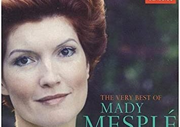 Sad news: French soprano Mady Mesplé has died at the age of 89.