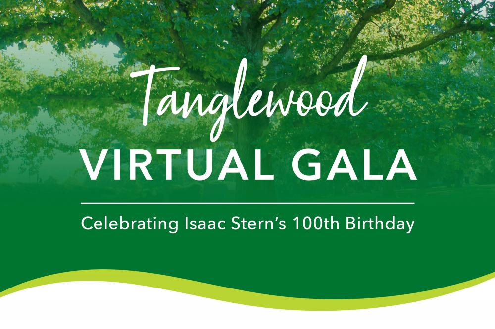 You're Invited to Tanglewood's First Virtual Gala.