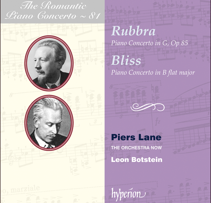 RELEASED TODAY, June 26: The Romantic Piano Concerto #81 – Piers Lane records Arnold Bax, Arthur Bliss & Edmund Rubbra [Hyperion]