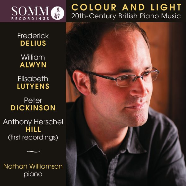 Colour and Light – Twentieth-Century British Piano Music played by Nathan Williamson [Somm]