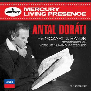 Eloquence releases Antal Dorati's Mercury recordings of Wolfgang Amadeus Mozart & Joseph Haydn.