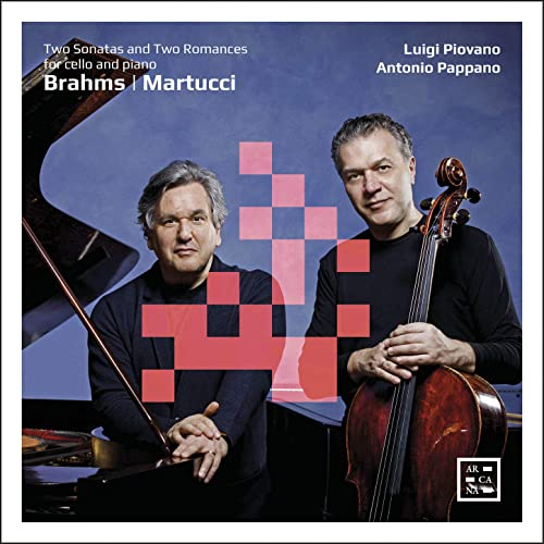 RELEASED TODAY, September 25: Luigi Piovano & Antonio Pappano – Brahms's Sonatas for Cello & Piano [Arcana]