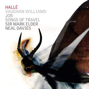 RELEASED TODAY, October 2: Sir Mark Elder records Vaughan Williams's Job for the Hallé label | Neal Davies sings Songs of Travel.
