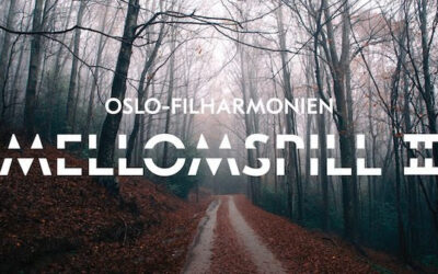 OSLO PHILHARMONIC CONCERT STREAMINGS: Mellomspill II.