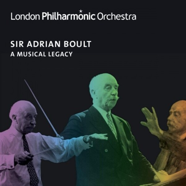 Sir Adrian Boult: A Musical Legacy [London Philharmonic Orchestra own-label]
