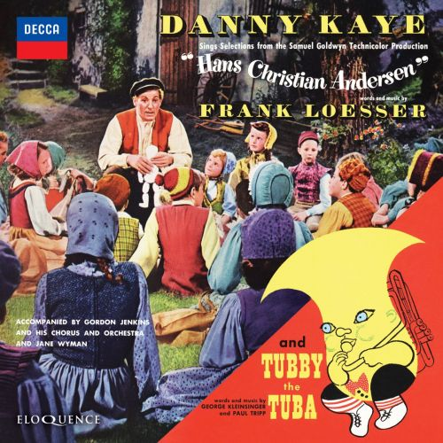 Danny Kaye – Hans Christian Andersen | Tubby the Tuba [Eloquence]