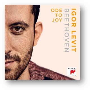 IGOR LEVIT – BEETHOVEN – ODE TO JOY: Iconic melody recorded to celebrate close of composer's anniversary year – single/video available Fri 18th Dec.