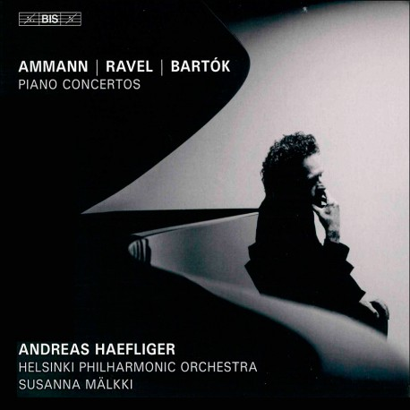 Andreas Haefliger records Piano Concertos by Ammann, Bartók and Ravel for BIS   Susanna Mälkki conducts the Helsinki Philharmonic.