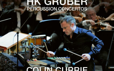 COLIN CURRIE TO RELEASE RECORDING OF HK GRUBER PERCUSSION CONCERTOS.