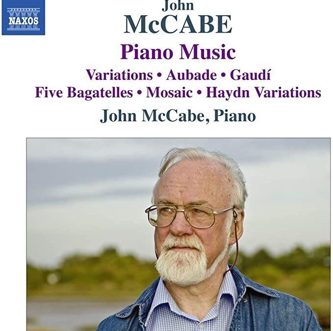 It scarcely seems six years to today's date since the much-missed composer & pianist John McCabe died at the age of 75.