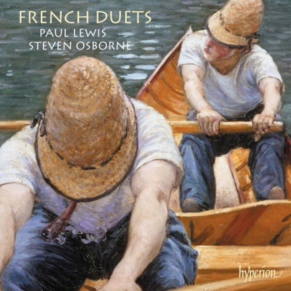 French Duets on Hyperion from Paul Lewis & Steven Osborne.