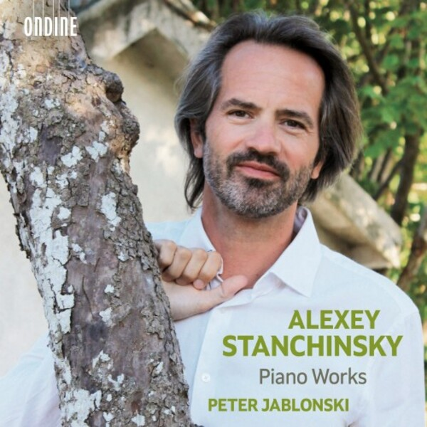 Peter Jablonski records Piano Works by Alexey Stanchinsky for Ondine.