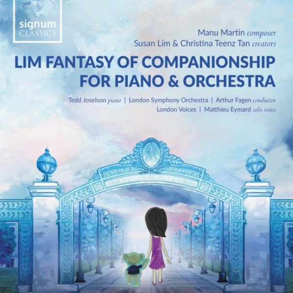 RELEASED TODAY, April 23: Signum Records releases The Lim Fantasy of Companionship for Piano & Orchestra, Tedd Joselson, LSO, Arthur Fagen.