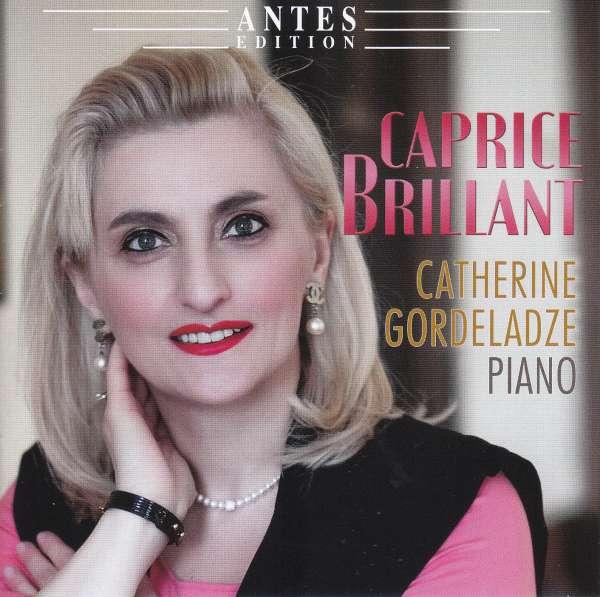 Catherine Gordeladze – Caprice Brillant [Antes Edition]