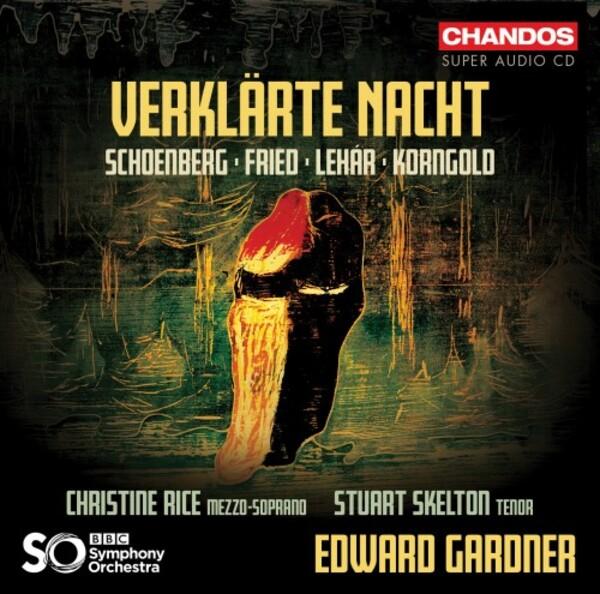 Verklärte Nacht – Edward Gardner conducts the BBC Symphony Orchestra, with Christine Rice & Stuart Skelton [Chandos]