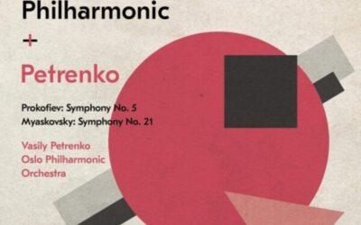 Vasily Petrenko & the Oslo Philharmonic record Myaskovsky 21 & Prokofiev 5 for LAWO Classics.